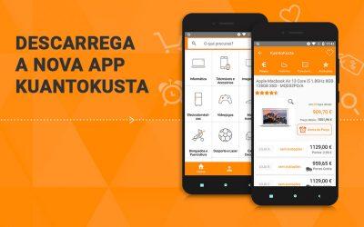 Nova aplicação KuantoKusta: a melhor oferta de forma mais simples e rápida